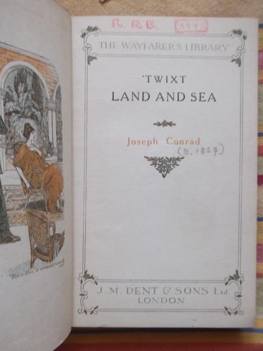 twixt land and sea joseph conrad 1912 primera edición