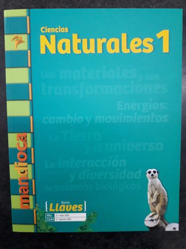 tx2 - mandioca - ciencias naturales 1 - serie llaves
