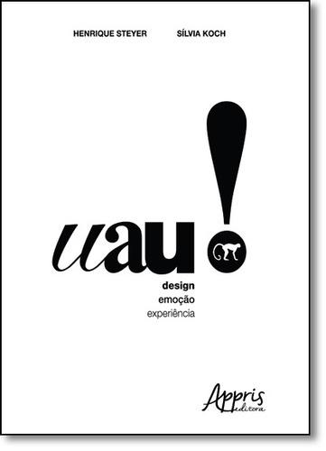 uau!: design, emoção e experiência