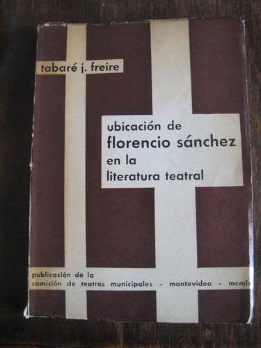 ubicación de florencio sanchez en la literatura teatral