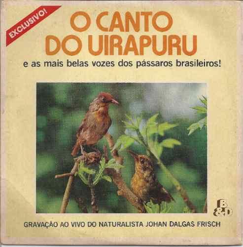 uirapuru-canto-compacto-lp-vinil-canto de pássaros-sabiá-mpb