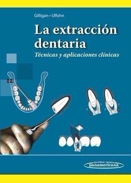 ulfohn. la extracción dentaria