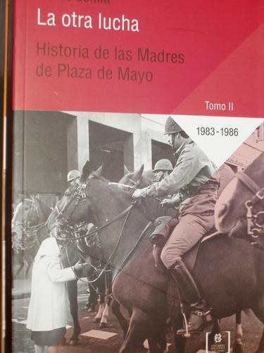 ulises gorini historia de las madres de plaza de mayo 1 y 2