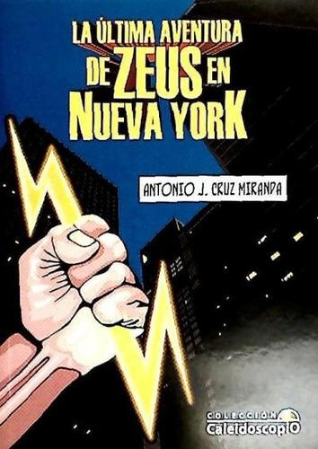 ultima aventura de zeus en nueva york,la(libro )