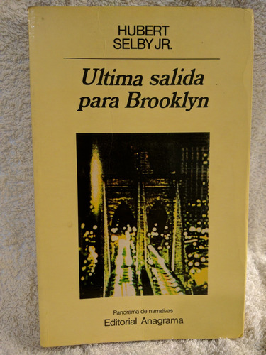ultima salida para brooklyn  hubert selby jr./en belgrano