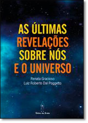 últimas revelações sobre nós e o universo, as
