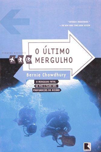 ultimo mergulho o col viagens radicais  de chowdhury bernie