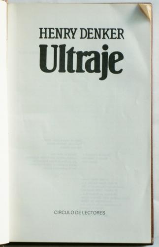 ultraje / henry denker