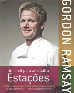 um chef para quatro estações - gordon ramsay