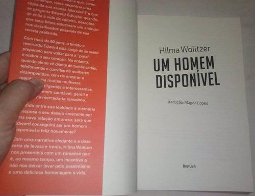 um homem disponível - hilma wolitzer (novo)