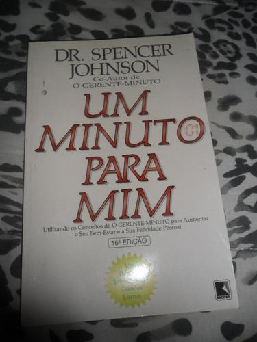 um minuto para mim - spencer johnson 16ª edição