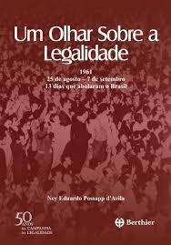 um olhar sobre a legalidade 1961