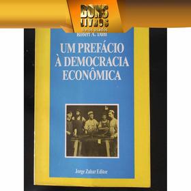 Um Prefácio À Democracia Econômica - Robert A. Dahl