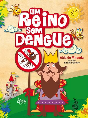 um reino sem dengue