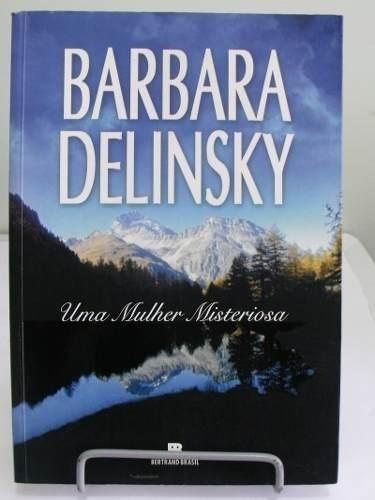 uma mulher misteriosa - barbara delinsky