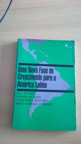uma nova fase de crescimento para a américa latina - balassa
