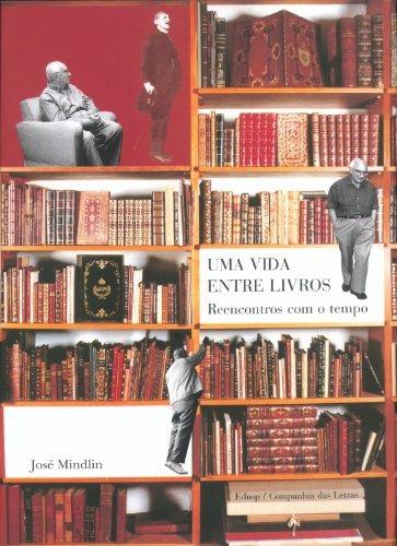 uma vida entre livros de jose mindlin