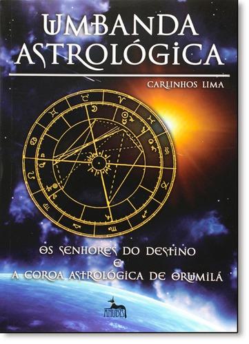 umbanda astrologica de lima carlinhos