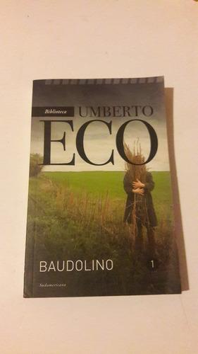 umberto eco - baudolino - tomo 1 - impecable
