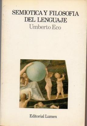 umberto eco semiotica y filosofia del lenguaje