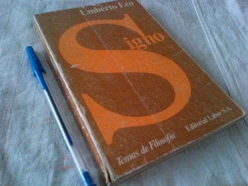 umberto eco signo semiotica semiologia