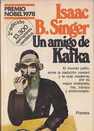 un amigo de kafka - isaac b. singer