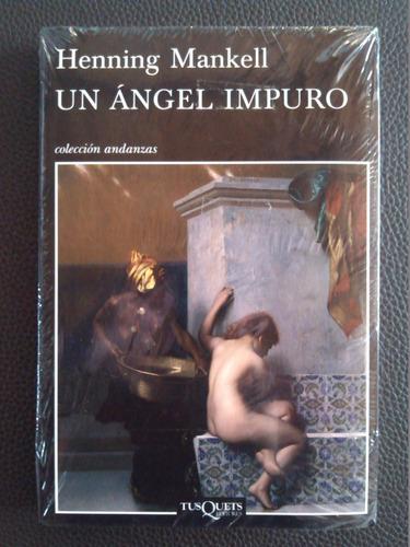 un angel impuro henning mankell nuevo sellado