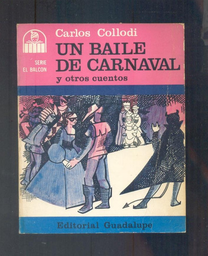 un baile de carnaval y otros cuentos -  c. collodi