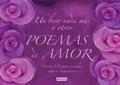 un beso nada más y otros poemas de amor: un libro y un cd pa