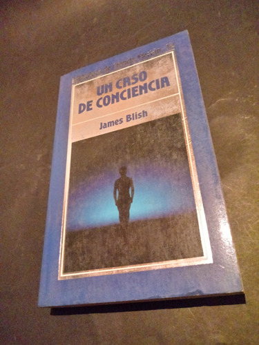 un caso de conciencia - james blish