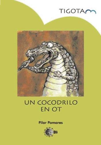 un cocodrilo en ot(libro )