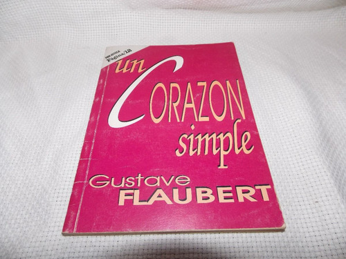 un corazón simple - gustave flaubert