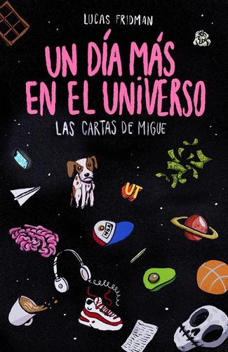 un día más en el universo (2ª edición) ¡preventa exclusiva!