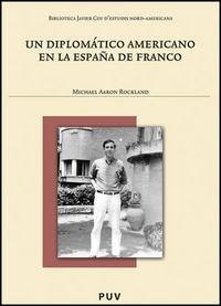 un diplomatico americano en la espaã¿a de franco - rockla...