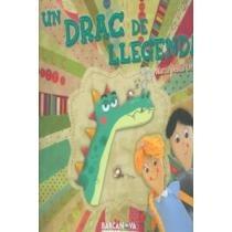 un drac de llegenda (llibres inf. envío gratis 25 días