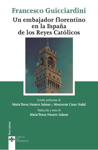 un embajador florentino en la españa de los reyes católicos(