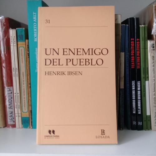 un enemigo del pueblo de henrik ibsen. editorial losada