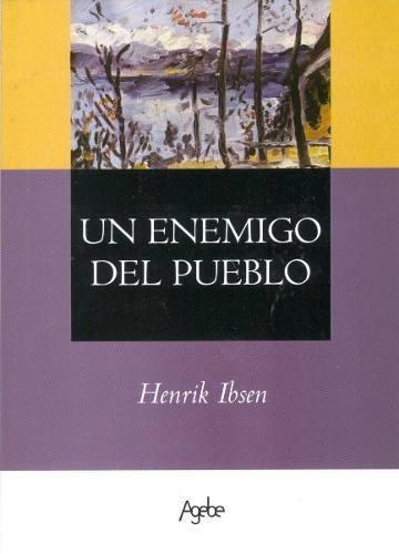 un enemigo del pueblo - henrik ibsen