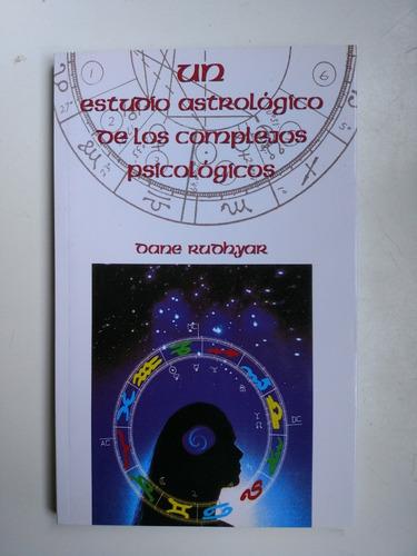 un estudio astrológico de los complejos psicológicos rudhyar
