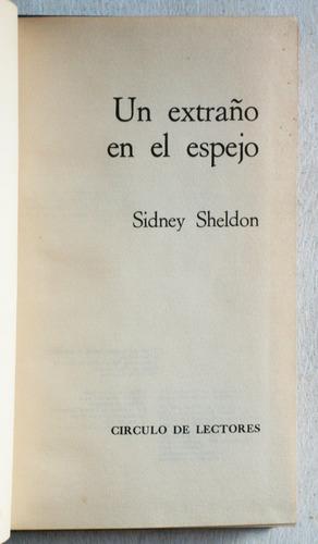 un extraño en el espejo / sidney sheldon
