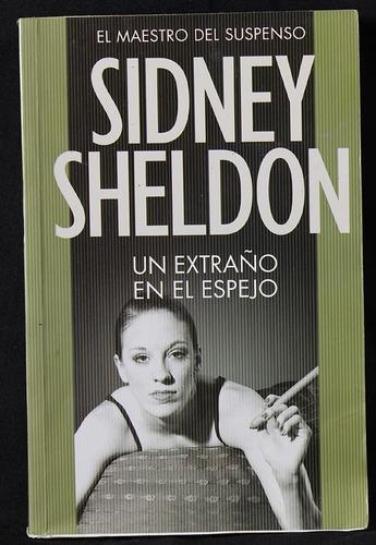 un extraño en el espejo - sidney sheldon - zona caballito