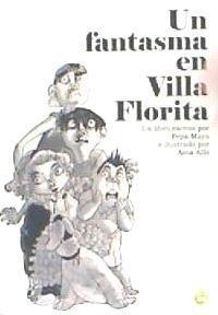 un fantasma en villa florita(libro infantil y juvenil)