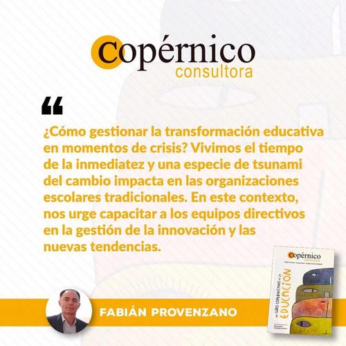 un giro copernicano a la educación - copernico consultora