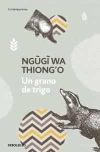 un grano de trigo - ngugi wa thiongo