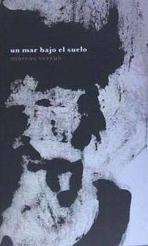 un mar bajo el suelo(libro poesía)