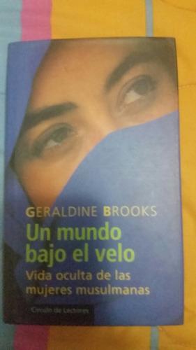 un mundo bajo el velo. geraldine brooks