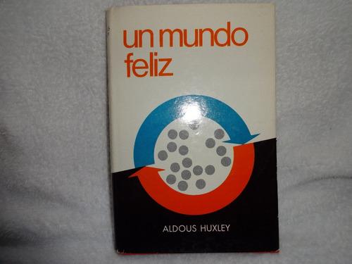 un mundo feliz libro aldous huxley pasta dura cubierta imb