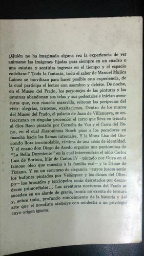 un novelista en el museo del prado - manuel mujica lainez