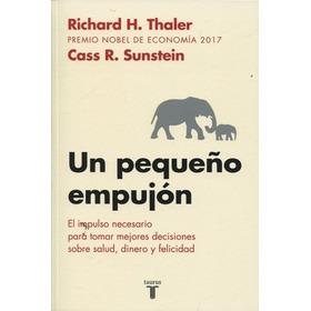 Un Pequeño Empujon - Thaler Sunstein