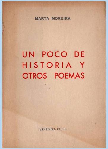 un poco de historia  y otros poemas - marta moreira